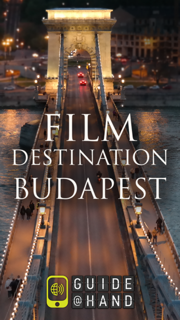 GUIDE@HAND Film Destination Budapest
